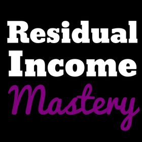 Residual Income Mastery