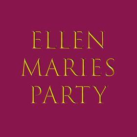 Ellen Maries Party