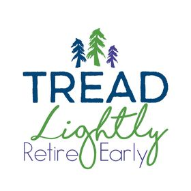Tread Lightly Retire Early