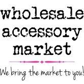 Wholesale Accessory Market