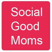 Mom Bloggers for Social Good