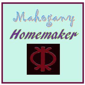 Mahogany Homemaker