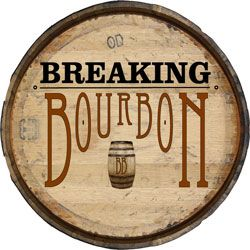 Breaking Bourbon