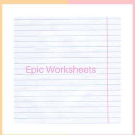 Epic Worksheets