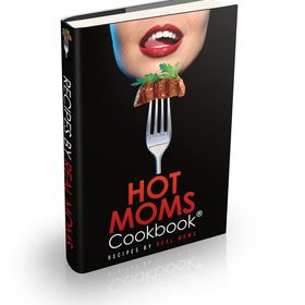 Hot Moms Cookbook