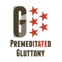 Premeditated Gluttony