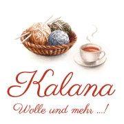 Kalana Wolle und mehr