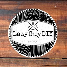 Lazy Guy DIY