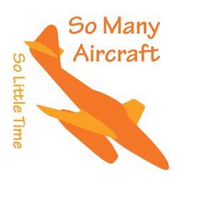 So Many Aircraft