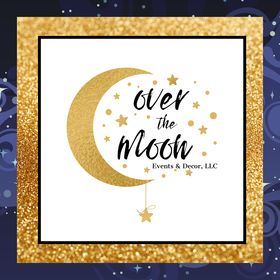 Over the Moon Events & Decor