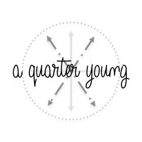 A Quarter Young