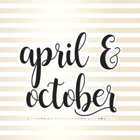 April & October