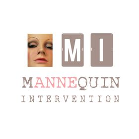 Mannequin Intervention