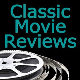 Classic Movie Reviews with Snark