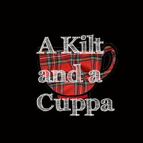 A Kilt and a Cuppa