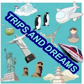 TRIPS AND DREAMS
