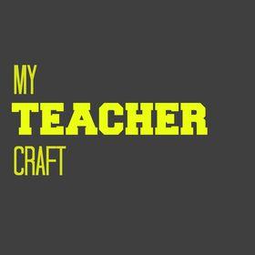 My Teacher Craft