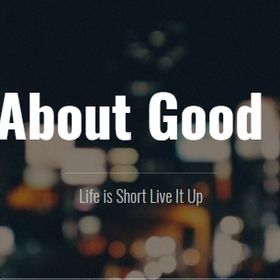 All About Good Life