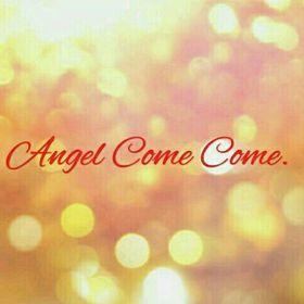 Angel Come
