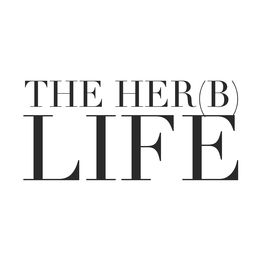 The Her(b) Life