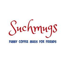 Suchmugs