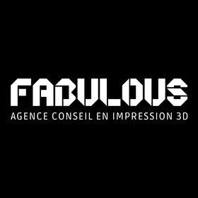 Fabulous - Agence conseil en impression 3D