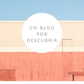 Un Blog por Decubrir