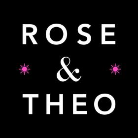 Rose & Theo