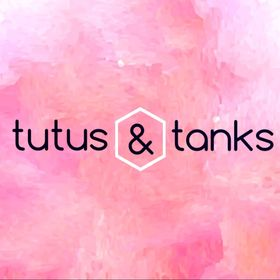 Tutus and Tanks