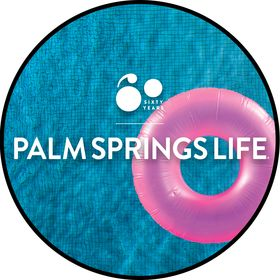 Palm Springs Life Magazine | Lifestyle & Culture