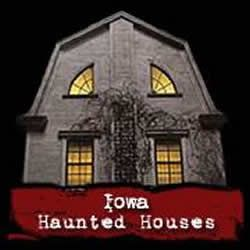 Iowa Haunted Houses