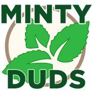 Minty Duds