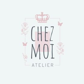 CHEZ MOI Atelier