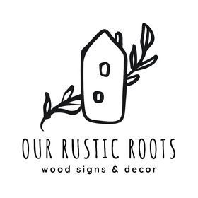 Our Rustic Roots