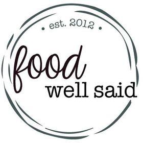 Food Well Said