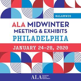 2020 ALA Midwinter Meeting & Exhibits