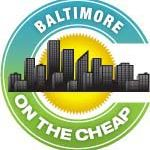 Baltimore on the Cheap