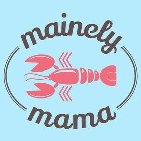Mainely Mama