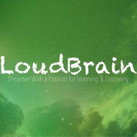 Loud Brain