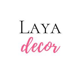 Laya Decor - Interior design and Home decor