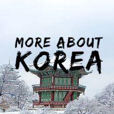 More About Korea