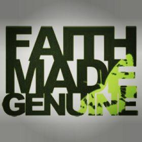 Faith Made Genuine