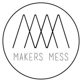 Makers Mess