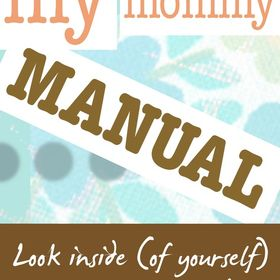 My Mommy Manual
