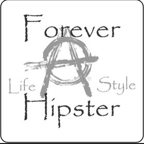 Forever A Hipster