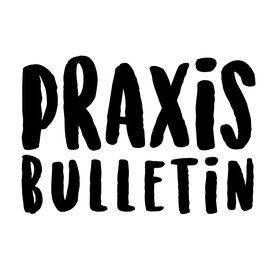 Praxisbulletin