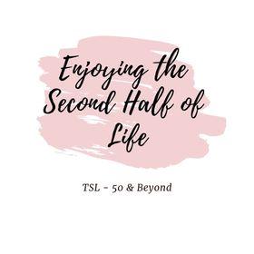 Enjoying the Second Half of Life