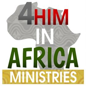 4 Him In Africa Ministries