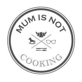 Mum is NOT cooking