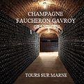 Champagne Faucheron Gavroy